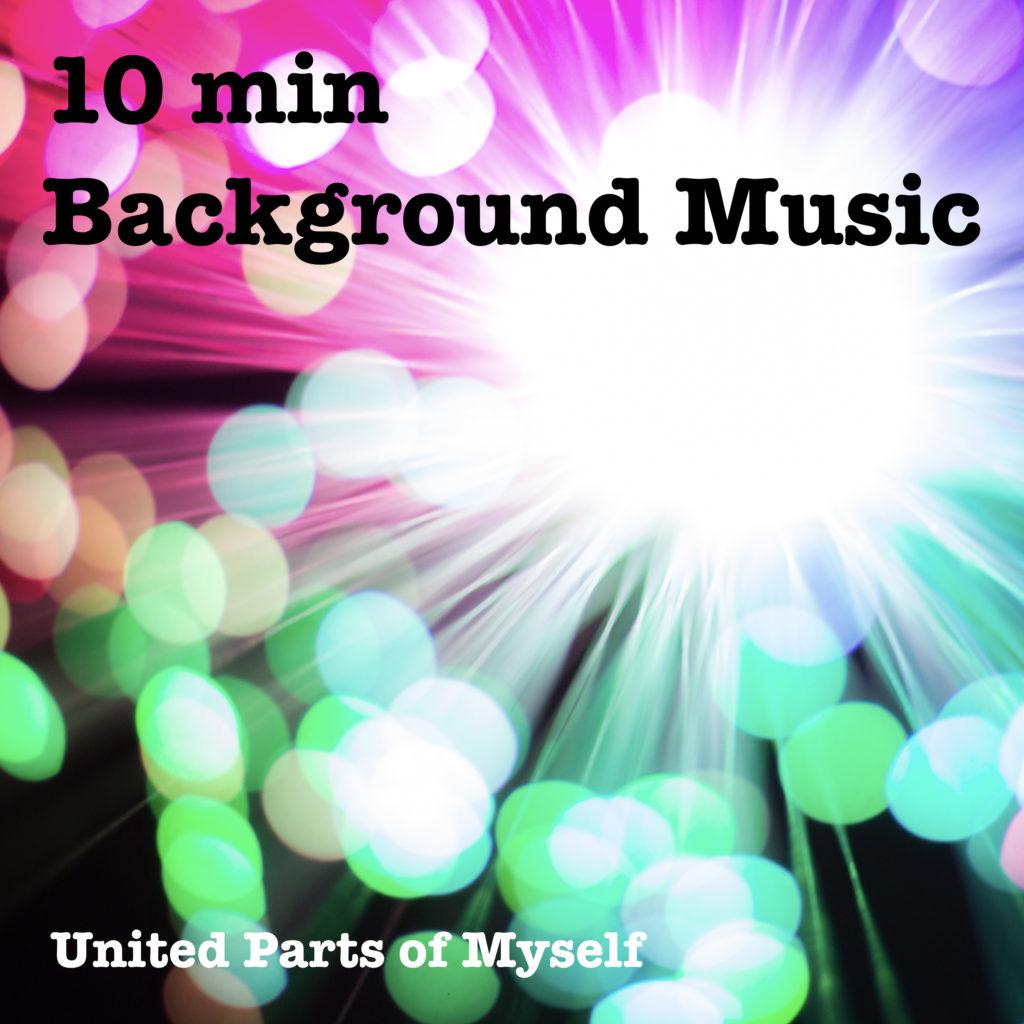 10 min Background Music