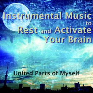 Instrumental Music to Rest and Activate Your Brain