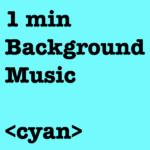 cyan 大石仁久 niku oishi 1min background music