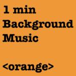 orange 大石仁久 niku oishi 1min background music